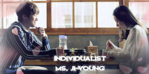 """Individualist Ms Ji Young"" – KBS2 (2017)"